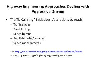 Highway Engineering Approaches Dealing with Aggressive Driving