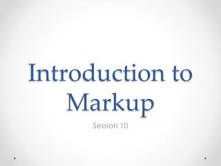 Introduction to Markup