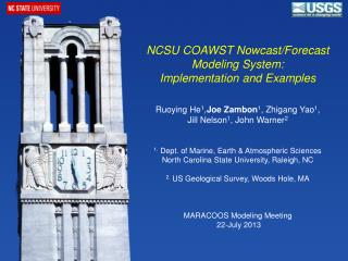 NCSU COAWST Nowcast/Forecast Modeling System: Implementation and Examples