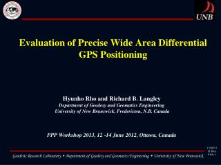 Evaluation of Precise Wide Area Differential GPS Positioning