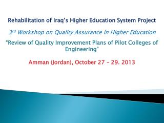 Rehabilitation of Iraq's Higher Education System Project