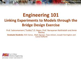 Engineering 101 Linking Experiments to Models through the Bridge Design Exercise