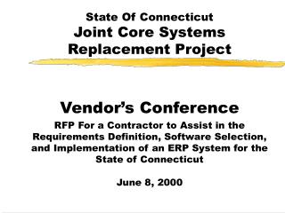 State Of Connecticut Joint Core Systems Replacement Project