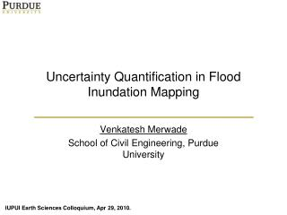 Uncertainty  Quantification in Flood Inundation Mapping