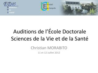 Auditions de l'École Doctorale Sciences de la Vie et de la Santé