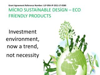 Investment environment, now a  t rend ,  n ot n ecessity