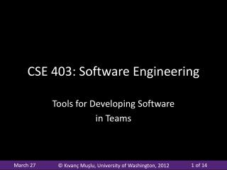 CSE 403: Software Engineering