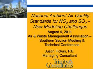 National Ambient Air Quality Standards for NO 2  and SO 2  � New Modeling Challenges