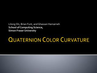 Quaternion Color Curvature