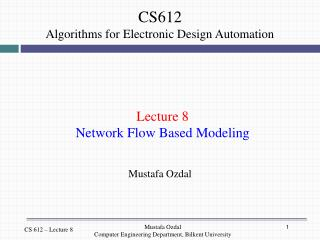 Lecture 8 Network Flow Based Modeling