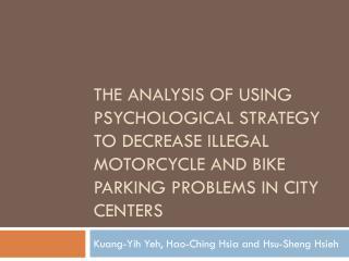 Kuang-Yih Yeh ,  Hao-Ching  Hsia and Hsu- Sheng  Hsieh