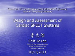 李志傑 Chih-Jie  Lee  Center for Gamma-Ray Imaging, College of Optical Sciences,