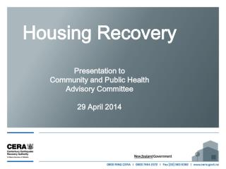 Housing Recovery  Presentation to Community and Public Health  Advisory Committee 29 April 2014