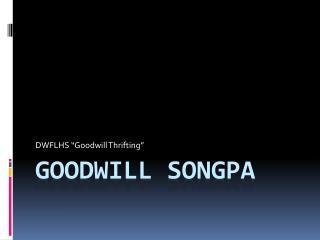 Goodwill  Songpa