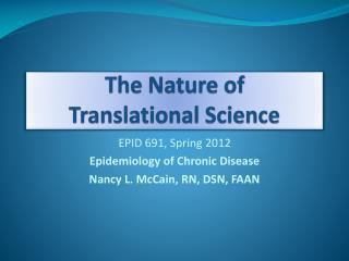 The Nature of  Translational Science