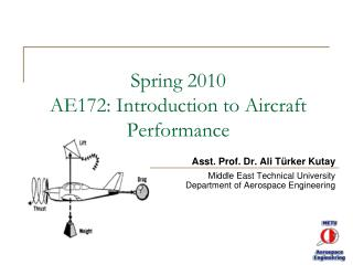 Spring 2010 AE172: Introduction to Aircraft Performance
