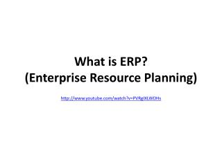 What is ERP?  (Enterprise Resource Planning)