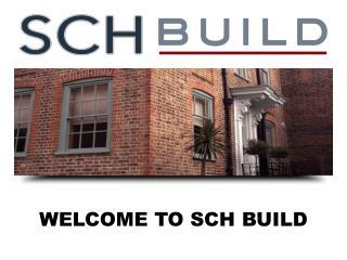 SCH Build