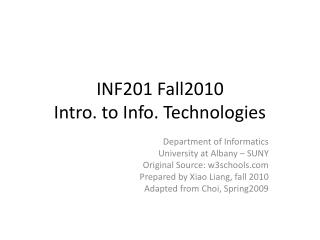 INF201 Fall2010 Intro. to Info. Technologies