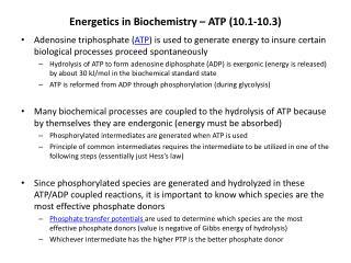 Energetics in Biochemistry – ATP (10.1-10.3)