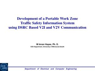 Development of a Portable Work  Zone Traffic  Safety Information  System