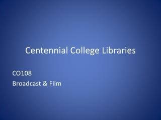 Centennial College Libraries