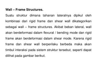 Wall – Frame Structures.