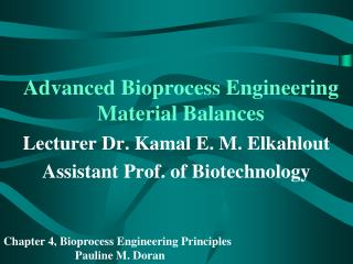 Advanced Bioprocess Engineering Material Balances