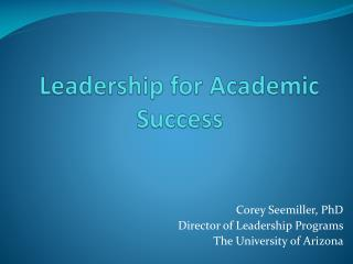 Leadership for Academic Success