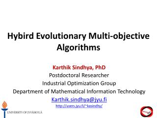 Hybird  Evolutionary Multi-objective Algorithms