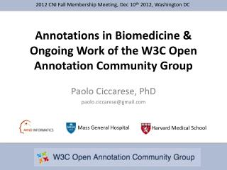 Annotations in Biomedicine &  Ongoing Work of the W3C Open Annotation Community Group