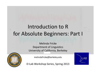 Introduction to R for Absolute Beginners: Part I