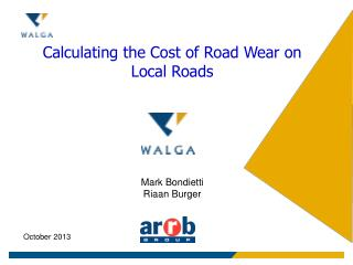 Calculating the Cost of Road Wear on Local Roads