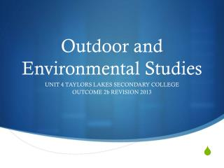 Outdoor and  Environmental  Studies