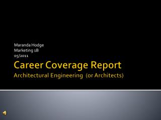 Career Coverage Report Architectural Engineering  (or Architects)