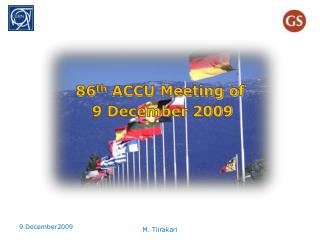 86 th  ACCU Meeting of  9 December 2009