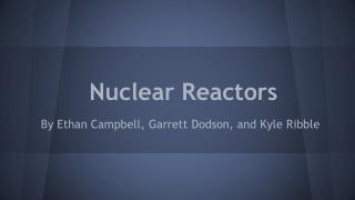 Nuclear Reactors