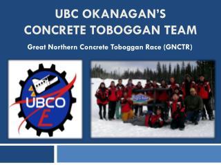UBC Okanagan's  Concrete Toboggan Team