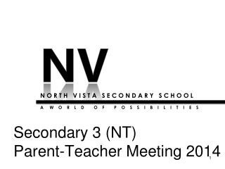 Secondary  3  (NT)  Parent-Teacher Meeting 2014
