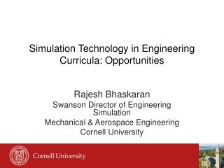Simulation Technology in Engineering Curricula: Opportunities