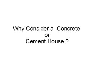 Light weight concrete Home construction