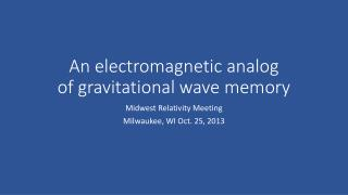 An electromagnetic analog of gravitational wave memory