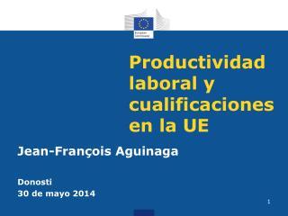 Productividad laboral y cualificaciones en la UE