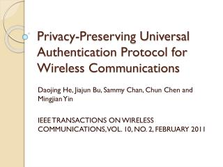 Privacy-Preserving Universal Authentication Protocol for Wireless Communications