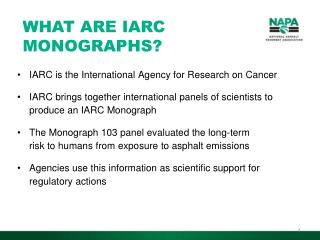 IARC is the International Agency for Research on Cancer