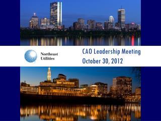 CAO Leadership Meeting October  30,  2012