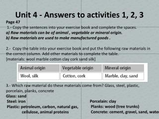 Unit 4 - Answers to activities  1, 2, 3