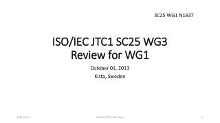 ISO/IEC  JTC1 SC25  WG3 Review for WG1