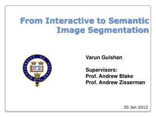 From Interactive to Semantic Image Segmentation