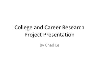 career and college research project